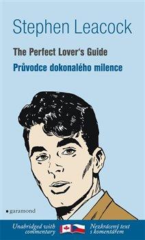 Obálka titulu Průvodce dokonalého milence / The Perfect Lover´s Guide