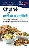 Chutně při artróze a artritidě (Léčba pohybem a stravou. S údaji o kalorické hodnotě a obsahu živin) - obálka