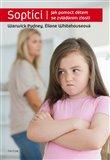 Soptíci (Jak pomoct dětem se zvládáním zlosti) - obálka