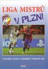 Obálka knihy Liga mistrů v Plzni