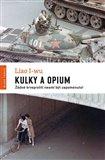 Kulky a opium (Žádné krveprolití nesmí být zapomenuto!) - obálka