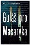 Guláš pro Masaryka - obálka