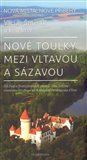Nové toulky mezi Vltavou a Sázavou (Od Slap a Svatojánských proudů přes Lešany Františka Hrubína na Konopiště Ferdinanda d'Este) - obálka