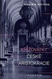 Křižovatky české aristokracie - obálka