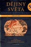 Dějiny světa 5 (Vznik moderny 1770 - 1914) - obálka
