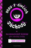 Drby z dívčích záchodků (Blogtastický román pro všechny holky) - obálka