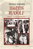 Hanns a Rudolf (Hon na velitele Auschwitzu) - obálka