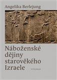 Náboženské dějiny starověkého Izraele - obálka