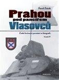 Prahou pod pancířem Vlasovců (České květnové povstání ve fotografii) - obálka