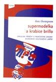 Supermodelka a krabice Brillo (Kniha, brožovaná) - obálka