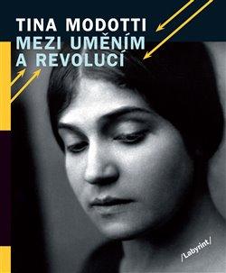 Obálka titulu Mezi uměním a revolucí