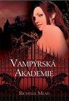 Obálka knihy Vampýrská akademie 1