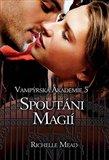 Spoutáni magií (Vampýrská akademie 5) - obálka