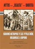 Národní metropole v čase vyvlastnění, kolaborace a odporu - obálka
