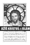 Ježíš Kristus & islám - obálka