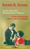 O tom, jak pečovat o ženy a jak je zvládnout / On the Care and Management of Women - obálka