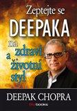 Zeptejte se Deepaka na zdraví a životní styl - obálka