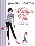 Madame Chic (aneb Co všechno jsem se naučila v Paříži) - obálka