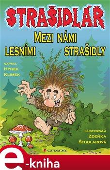 Strašidlář - Mezi námi lesními strašidly - Hynek Klimek e-kniha