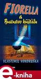 Fiorella a Bratrstvo křišťálu - obálka