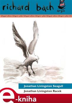Jonathan Livingston Racek / Jonathan Livingston Seagull. Bilingvní vydání - Richard Bach e-kniha