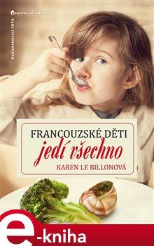 Obálka titulu Francouzské děti jedí všechno