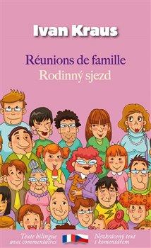 Obálka titulu Rodinný sjezd / Réunions de famille