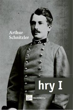 Hry I. - Arthur Schnitzler