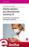 Ošetřovatelství pro zdravotnické asistenty III - obálka