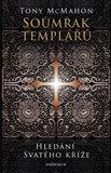 Soumrak templářů - Hledání svatého kříže - obálka