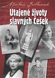Utajené životy slavných Češek - obálka