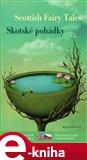 Skotské pohádky / Scottish Tales (Bilingvní vydání) - obálka