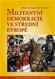 Militantní demokracie ve střední Evropě - obálka