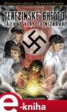 Terezínské ghetto (Tajemný vlak do neznáma) - obálka