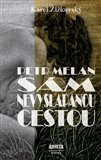 Petr Melan (Sám nevyšlapanou cestou) - obálka