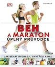Běh a maraton - úplný průvodce (DK) - obálka