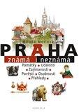 Praha známá i neznámá - obálka
