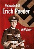 Velkoadmirál Erich Raeder (Můj život) - obálka
