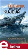 Technik Velkého Kyjeva (Elektronická kniha) - obálka