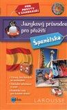 Jazykový průvodce pro přežití - Španělsko (pro pobyty v zahraničí) - obálka