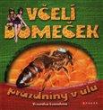 Včelí domeček - prázdniny v úlu - obálka