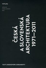 Česká a slovenská architektura 1971–2011