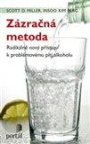 Zázračná metoda (Radikálně nový přístup k problémovému pití alkoholu) - obálka