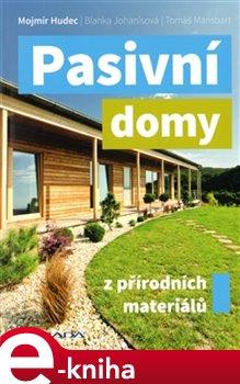 Pasivní domy z přírodních materiálů - Mojmír Hudec e-kniha