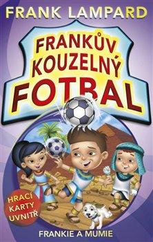 Frankův kouzelný fotbal 4. Frankie a mumie - Frank Lampard