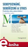 Sebepoznání, sebeřízení a stres (Praktický atlas sebezvládání - 3., doplněné vydání) - obálka
