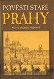 Pověsti staré Prahy (Kniha, vázaná) - obálka