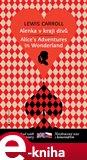Alenka v kraji divů / Alice´s Adventures in Wonderland (Bilingvní vydání) - obálka