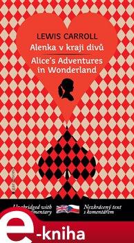 Obálka titulu Alenka v kraji divů / Alice´s Adventures in Wonderland