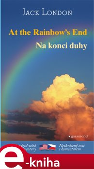 Obálka titulu Na konci duhy / At the Rainbow´s End